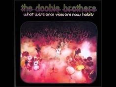 """The Doobie Brothers - """"Another Park, Another Sunday"""""""