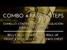 COMBO DE 4 PASOS. CAMELLO. CONTRA CAMELLO. BASCULACIÓN. SUBIR Y BAJAR EL PECHO. DANZA DEL VIENTRE. - YouTube