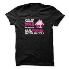 Some girls play house real women are realtors T Shirts, Hoodies. Check price ==► https://www.sunfrog.com/LifeStyle/Some-girls-play-house-real-women-are-realtors.html?41382 $21