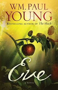 Want to read~~Eve: A Novel by WM. Paul Young http://www.amazon.com/dp/1501101420/ref=cm_sw_r_pi_dp_cf6Tvb00BYQ8E