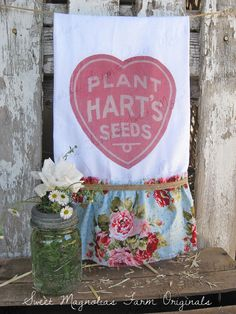 "New Design ... ""PLANT HART'S SEEDS""....Flour Sack Kitchen Towel  by SweetMagnoliasFarm, 18.00"