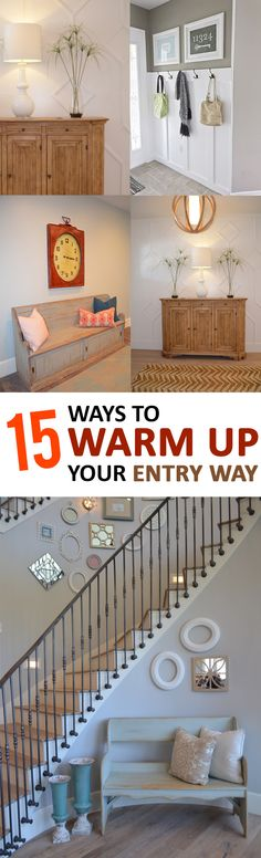 Your entryway is the first thing that people see when they walk into your house and can leave a big impression! These ideas will help to warm up your entry!