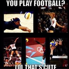 Notice guys AND girls can play volleyball w/out looking like a wimp.