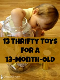 Syncopated Mama: 13 Thrifty Toys for a 13-Month-Old