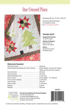 Star Crossed Pines Quilt Pattern by Taunja Kelvington of Carried Away  Quilting