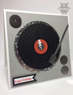 Pearl Jam Record Player card by Dani D - Cards and Paper Crafts at Splitcoaststampers Masculine Birthday Cards, Birthday Cards For Men, Masculine Cards, Happy Birthday, Boy Cards, Kids Cards, Musical Cards, Envelopes, Punch Art Cards
