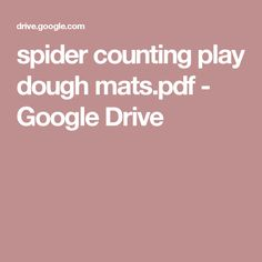 spider counting play dough mats.pdf - Google Drive