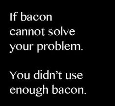 Funny Puns, Hilarious, Funny Stuff, Bacon Day, Bacon Funny, Good Humor, Say More, Jokes Quotes, Perfect Food
