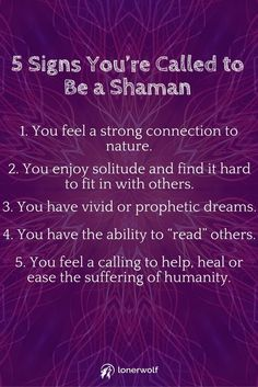 I relate to all of these. Are you destined to become a Shaman or medicine healer? Spiritual Healer, Spiritual Growth, Spiritual Awakening, Spiritual Wisdom, Shaman Healing, Reiki, Psychic Development, Encouragement, Psychic Abilities