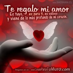 Te Amo Con Todo Mi Corazon Foto Para Wasap Pinterest Amor