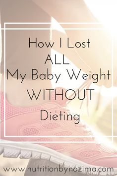 Healthy way to lose weight WITHOUT dieting #thesmallthings #lifestylechanges on www.nutritionbynazima.com