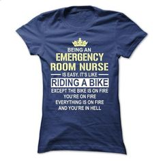 Being an Emergency Room Nurse - #plain t shirts #cool hoodie. GET YOURS =>…