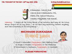 745: THOUGHT OF THE DAY –18th Sep 2015 (FRI)   #ArihantSatiate   #NirajShah (er.niraj.shah@gmail.com)  #MichhamiDukkadam