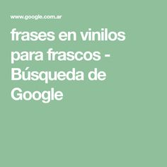 frases en vinilos para frascos - Búsqueda de Google