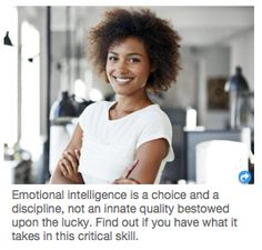 The Stoa: Emotional Intelligence (HuffPo) Dr. Travis Bradberry, Contributor TalentSmart, President and 'Emotional Intelligence 2.0,' Coauthor 15 Signs That You Are Emotionally Intelligent Unlike your IQ, your EQ is highly malleable. http://taosophy.com/Taosophy/thestoa.html