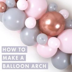 Easy tutorial on how to make a balloon arch for a celebration including our top tips #balloonarch #howtomakeaballoonarch #balloonarchtips #balloongarland #balloongarlandtips #howtomakeaballoongarland #howtobabyshowerballoons #babyshower #weddingballoonarch #weddingarch #birthdayballoonarch #howtobirthdayballoonarch Balloon Arch Diy, Balloon Display, Balloon Garland, The Balloon, Rose Gold Balloons, Wedding Balloons, Birthday Balloons, Birthday Parties, Latex