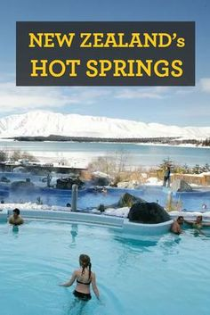 In New Zealand, you're never far from a naturally-heated soak in a geothermal hot pool - a handy side effect of volcanoes and fault lines.