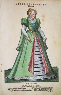 Hans Weigel - SIENA: Virgo Senensis in Hetruria. Ein Jungfraw von Siena.  1577 http://www.pahor.de/data/product-list/53525.jpg