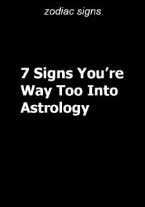 7 Signs You're Way Too Into Astrology – Type American - Entertainment Zodiac Sign Love Compatibility, Zodiac Signs Horoscope, Zodiac Star Signs, Sagittarius Facts, Zodiac Horoscope, Horoscopes, Scorpio, Zodiac Birth Dates, Scorpion