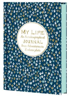 My life, an autobiographical journal - chronicle books - 9781452132624