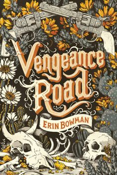 Vengeance Road - book cover illustration by Teagan White.