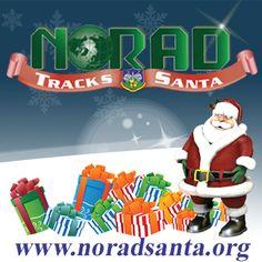 START TRACKING SANTA  At the offical NORAD Tracks Santa Website, App and Social Media Sites