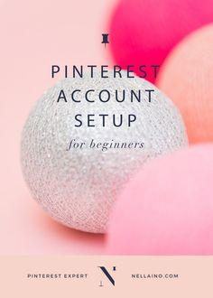 Pinterest account setup for beginners. Pinterest Basics series for Pinterest marketers.