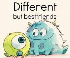 different but best friend disney pixar monsters inc Monsters Inc, Disney Monsters, Art Disney, Disney Love, Disney Magic, Disney Pens, Mike And Sulley, Mike Wazowski, Disney And Dreamworks