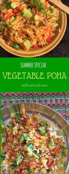 Vegetable Poha - Summer Special A summer special, vegetable poha upma, has your favourite vegetables sauted along with poha and a healthy dose of raw veggies to top it. A filling breakfast that doesn't weigh you down! Healthy Indian Recipes, Vegetarian Salad Recipes, Vegan Recipes, Healthy Cooking, Healthy Eating, Cooking Recipes, Eating Clean, Healthy Foods, Summer Special