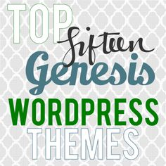 My Top 15 Favorite Genesis Child Themes for Bloggers   from the Build-A-Blog series on Creative Geekery #genesis #wordpress #themes