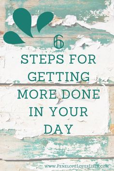 How to get more done in your day with these time management strategies, brought to you by Penelope Loves Lists, the best organizing blog.