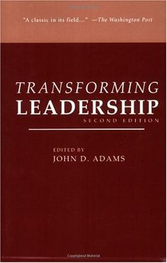 Transforming Leadership is an outgrowth and extension of Transforming Work, acknowledging and exploring the crucial role of the organizational leadership in transformational change. Organizational Leadership, It Field, Business And Economics, Buy Business, Business Inspiration, The Washington Post, Book Publishing, Personal Development, Exploring