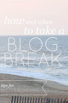 How to Rock Your Blog Break