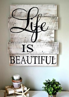 "Best Country Decor Ideas - Hand-painted Whitewashed ""Life Is Beautiful"" Sign - Rustic Farmhouse Decor Tutorials and Easy Vintage Shabby Chic Home Decor for Kitchen, Living Room and Bathroom - Creative Country Crafts, Rustic Wall Art and Accessories to Mak Rustic Wall Art, Rustic Walls, Rustic Farmhouse Decor, Country Decor, Country Crafts, Rustic Decor, Rustic Charm, Rustic Wood, Vintage Decor"