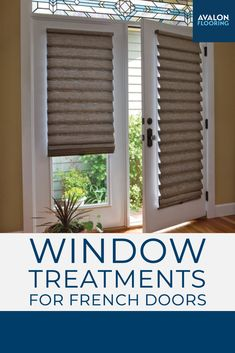 Get our top picks for custom Hunter Doulas window treatments for your french doors to get the perfect combination of privacy and light control.