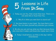 Five lessons in life from Dr Seuss