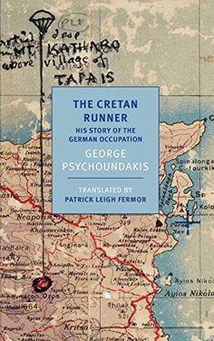 The Cretan Runner: His Story of the German Occupation: Amazon.es: George Psychoundakis, Patrick Leigh Fermor: Libros en idiomas extranjeros