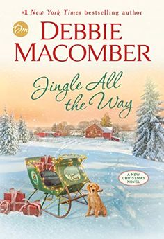 Buy Jingle All the Way: A Novel by Debbie Macomber and Read this Book on Kobo's Free Apps. Discover Kobo's Vast Collection of Ebooks and Audiobooks Today - Over 4 Million Titles! Debbie Macomber, Book Club Books, The Book, Books To Read, Reading Books, Christmas Books, A Christmas Story, Christmas Fudge, Christmas Recipes
