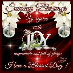 Sunday Blessings Joy Have A Blessed Day good morning sunday sunday quotes good morning quotes happy sunday sunday blessings religious sunday quotes sunday quote happy sunday quotes good morning sunday christmas sunday quotes sunday blessings quotes Blessed Sunday Morning, Sunday Prayer, Sunday Morning Quotes, Sunday Wishes, Sunday Greetings, Have A Blessed Sunday, Happy Sunday Quotes, Morning Blessings, Morning Messages