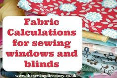 Measuring and calculating fabrics for curtains and blinds