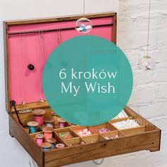 Stwórz swój własny My Wish w 6 kroków <3