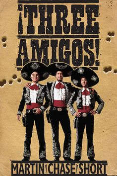 Three Amigos: iTunes Poster
