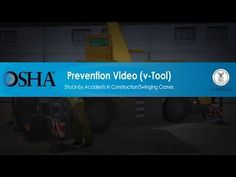 OSHA takes a look at safety precautions and requirements to prevent struck-by swinging crane accidents