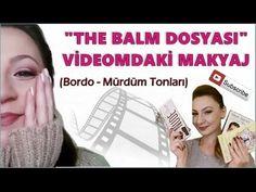 """Bordo - Mürdüm Tonlarında Makyaj (""""The Balm Dosyası"""" Videomdaki Makyaj)"""