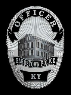 US State of Kentucky, Bardstown Police Department Badge