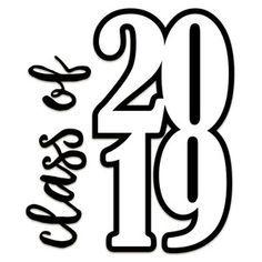 Silhouette Design Store class of 2019 vertical Graduation Cookies, Graduation Shirts, Kindergarten Graduation, Graduation Decorations, Graduation Party Decor, Graduation Cards, Grad Parties, High School Graduation Quotes, Senior Shirts
