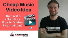 Music video ideas low budget (With effective music video promotion)
