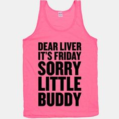 Dear Liver | HUMAN | T-Shirts, Tanks, Sweatshirts and Hoodies