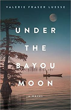 Rich in setting and characters, Under the Bayou Moon is a beautiful story of a young teacher who finds herself in a small Louisiana town. Summer Books, Summer Reading Lists, Beach Reading, Good Summer Reads, Bayou Country, Best Beach Reads, Moon Book, Beautiful Stories, Beautiful Mind