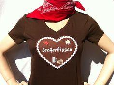 Lebkuchen T-Shirt mit verschiedenen Aufschriften, Sprüchen.  Das muss man haben ::)))  Du kannst dir ein Shirt ( Größe & Farbe ) aussuchen und dann ei